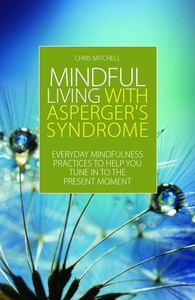Mindful Living with Asperger's Syndrome (e-bok)