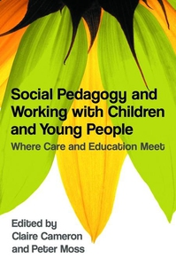 Social Pedagogy and Working with Children and Y