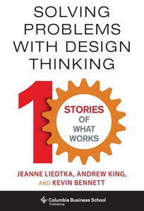 Solving Problems with Design Thinking (e-bok) a