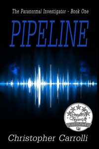 Pipeline (The Paranormal Investigator Book One)
