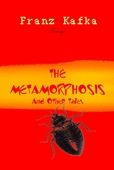 The Metamorphosis and Other Tales