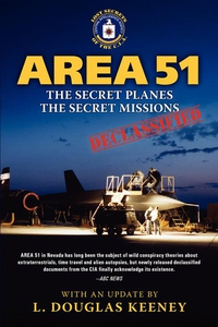 Area 51 - The Secret Planes. The Secret Mission