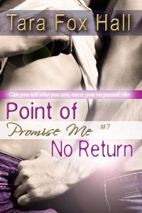 Point of No Return (Promise Me Series #7) (e-bo