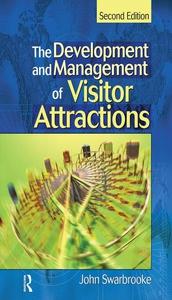 Development and Management of Visitor Attractions (e-bog) af Stephen J. Page, John Swarbrooke