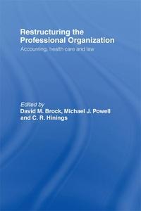Restructuring the Professional Organization (e-