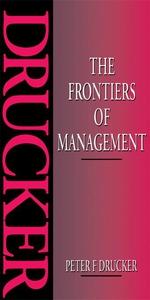 The Frontiers of Management (e-bok) av Peter Dr