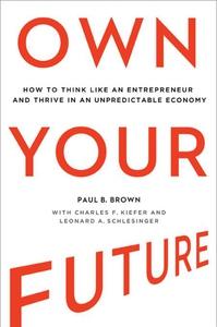 Own Your Future (e-bok) av Paul B. Brown