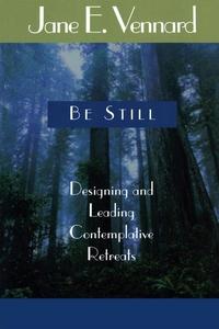 Be Still (e-bok) av Jane E. Vennard