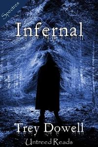 Infernal (e-bok) av Trey Dowell