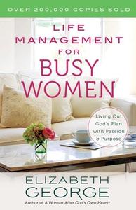 Life Management for Busy Women (e-bog) af Elizabeth George