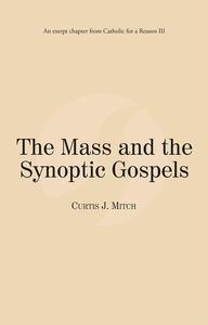 The Mass and the Synoptic Gospels (e-bok) av Cu