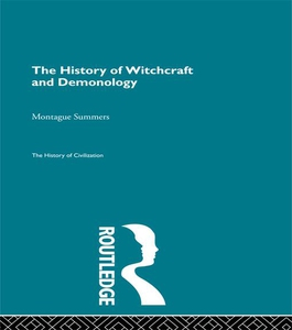 The History of Witchcraft and Demonology (e-bok