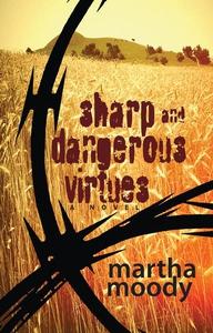 Sharp and Dangerous Virtues (e-bok) av Martha M