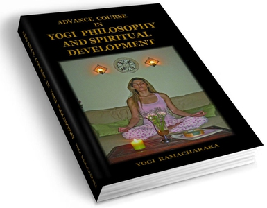 Advance Course in Yogi Philosophy and Spiritual