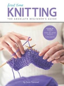 First Time Knitting (e-bok) av Carri Hammett