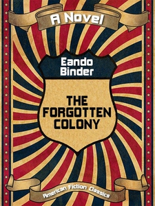 The Forgotten Colony (e-bok) av Eando Binder
