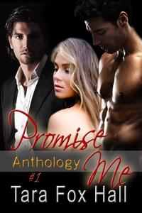 Promise Me Anthology (e-bok) av Tara Fox Hall