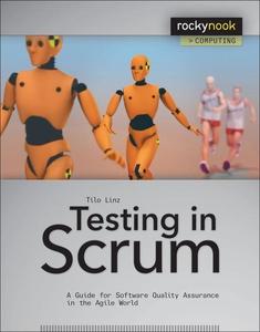 Testing in Scrum (e-bok) av Tilo Linz