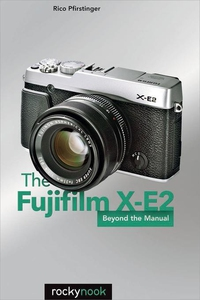The Fujifilm X-E2 (e-bok) av Rico Pfirstinger