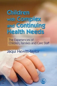Children with Complex and Continuing Health Nee