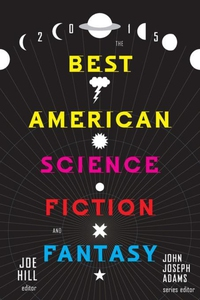 The Best American Science Fiction and Fantasy 2