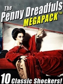 The Penny Dreadfuls MEGAPACK ®