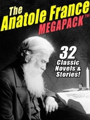 The Anatole France MEGAPACK ®