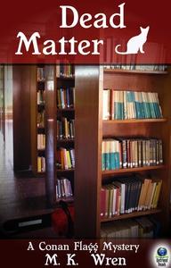 Dead Matter (A Conan Flagg Mystery, #7) (e-bok)