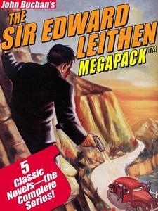 The Sir Edward Leithen MEGAPACK ™ (e-bok) av Jo