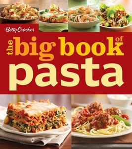 Betty Crocker The Big Book of Pasta (e-bok) av