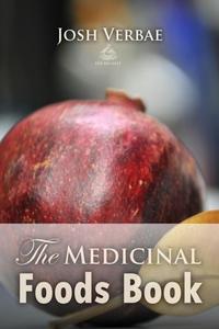 The Medicinal Foods Book (e-bok) av Josh Verbae