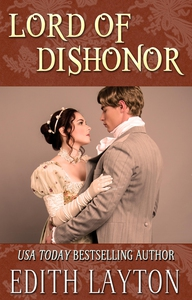 Lord of Dishonor (e-bok) av Edith Layton