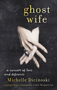 Ghost Wife (e-bok) av Michelle Dicinoski
