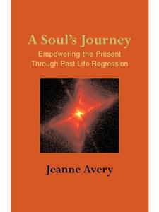 A Soul's Journey (e-bok) av Jeanne Avery