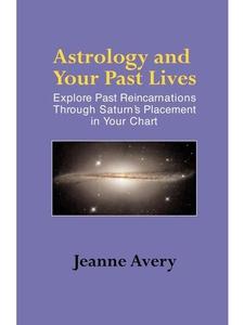 Astrology and Your Past Lives (e-bok) av Jeanne