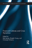 Financial Cultures and Crisis Dynamics