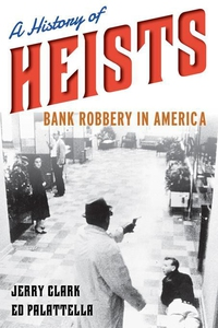 A History of Heists (e-bok) av Jerry Clark, Ed