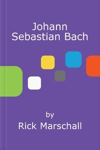 Johann Sebastian Bach (e-bok) av Rick Marschall