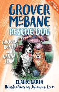 Grover, Benji and Nanna Jean (e-bok) av Claire