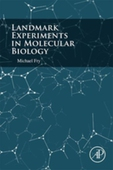 Landmark Experiments in Molecular Biology
