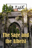 The Sage and the Atheist