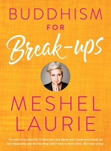 Buddhism for Breakups (e-bok) av Meshel Laurie