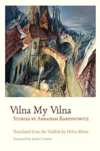 Vilna My Vilna (e-bok) av Abraham Karpinowitz