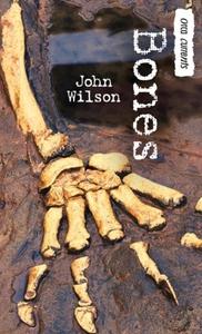 Bones (e-bok) av John Wilson