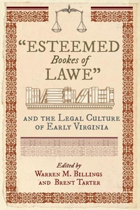 """""""Esteemed Bookes of Lawe"""" and the Legal Culture"""