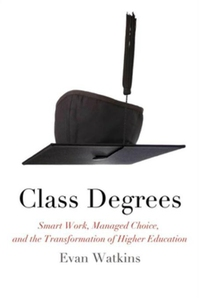 Class Degrees (e-bok) av Evan Watkins