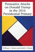 Persuasive Attacks on Donald Trump in the 2016 Presidential Primary