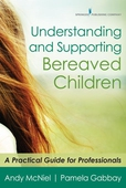 Understanding and Supporting Bereaved Children