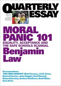 Quarterly Essay 67 Moral Panic 101 (e-bok) av B