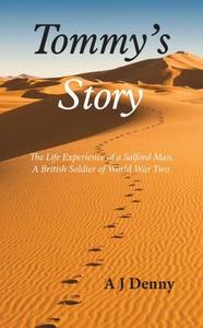 Tommy's Story (e-bok) av A J Denny